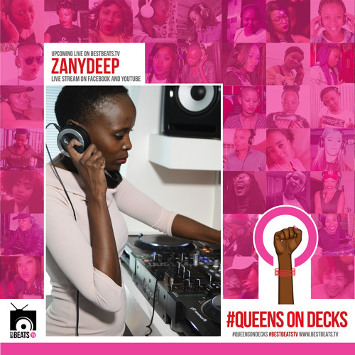 #QueensOnDecks LIVE with ZanyDeep #BestBeatsTv by BestBeats.Tv