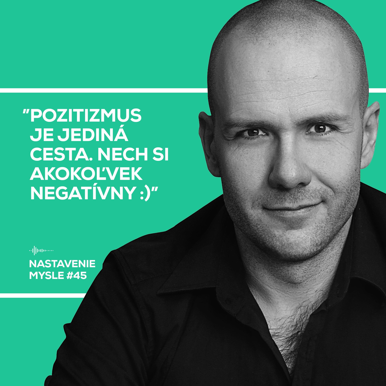 Pozitivizmus nadovšetko   Nastavenie mysle #45
