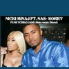 NICKI MINAJ FT. NAS- SORRY (FUNKYCHILD 40th side RMX)