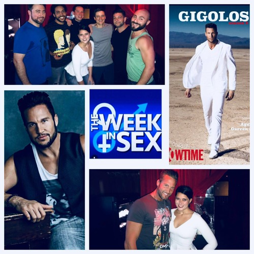 The Week In Sex - S3 E33 Garren James from Showtime's Gigolos Judges Our Gigolo Contest!
