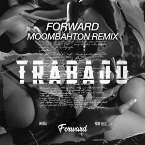 Murda - Trabajo (Forward Moombahton Remix) (FREE DOWNLOAD) להורדה