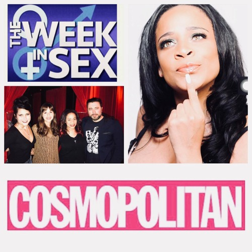 The Week In Sex - S3 E34 Cosmo Sex Editor Julia Pugachevsky and Meme Simpson On Textual Chemistry, Sex Fails + More!
