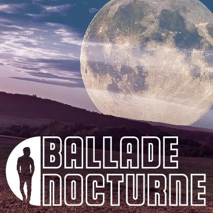 Ballade Nocturne #09 (27/09/18)