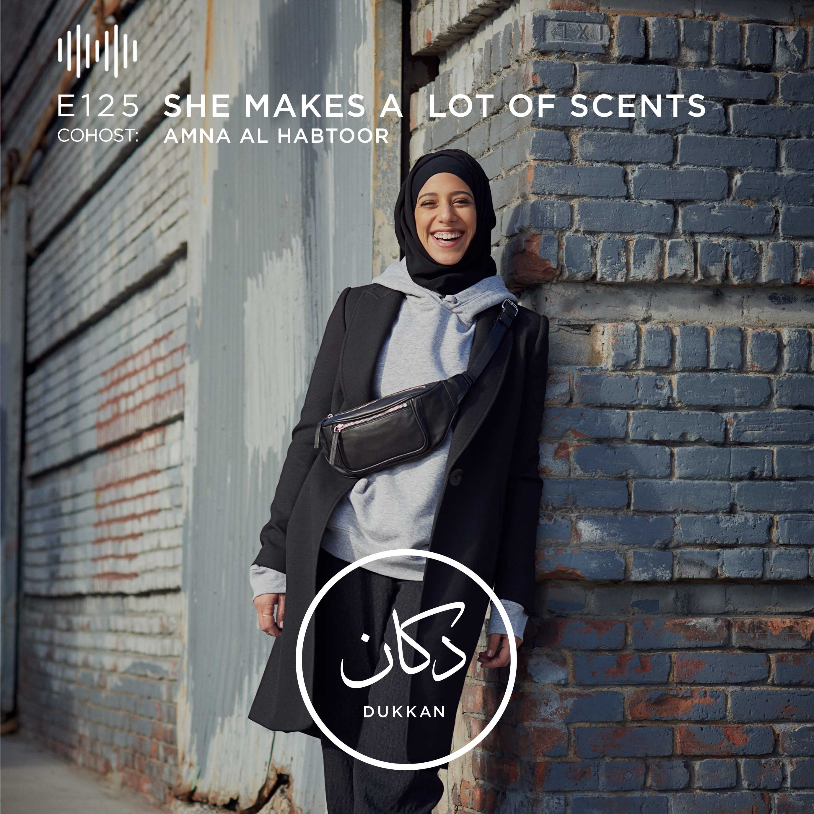 E125: She Makes A Lot of Scents (Cohost: Amna Al Habtoor)
