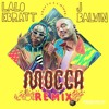 Lalo Ebratt, J Balvin, Trapical - Mocca Remix