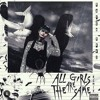 All Girls Are The Same Remix Mp3