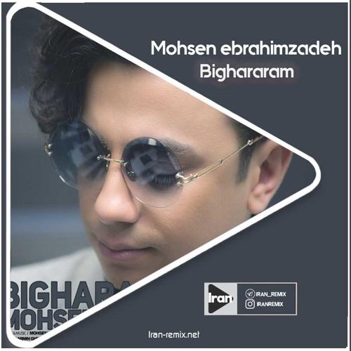 Remix Mohsen Ebrahimzadeh - Bighararam by Iran Remix