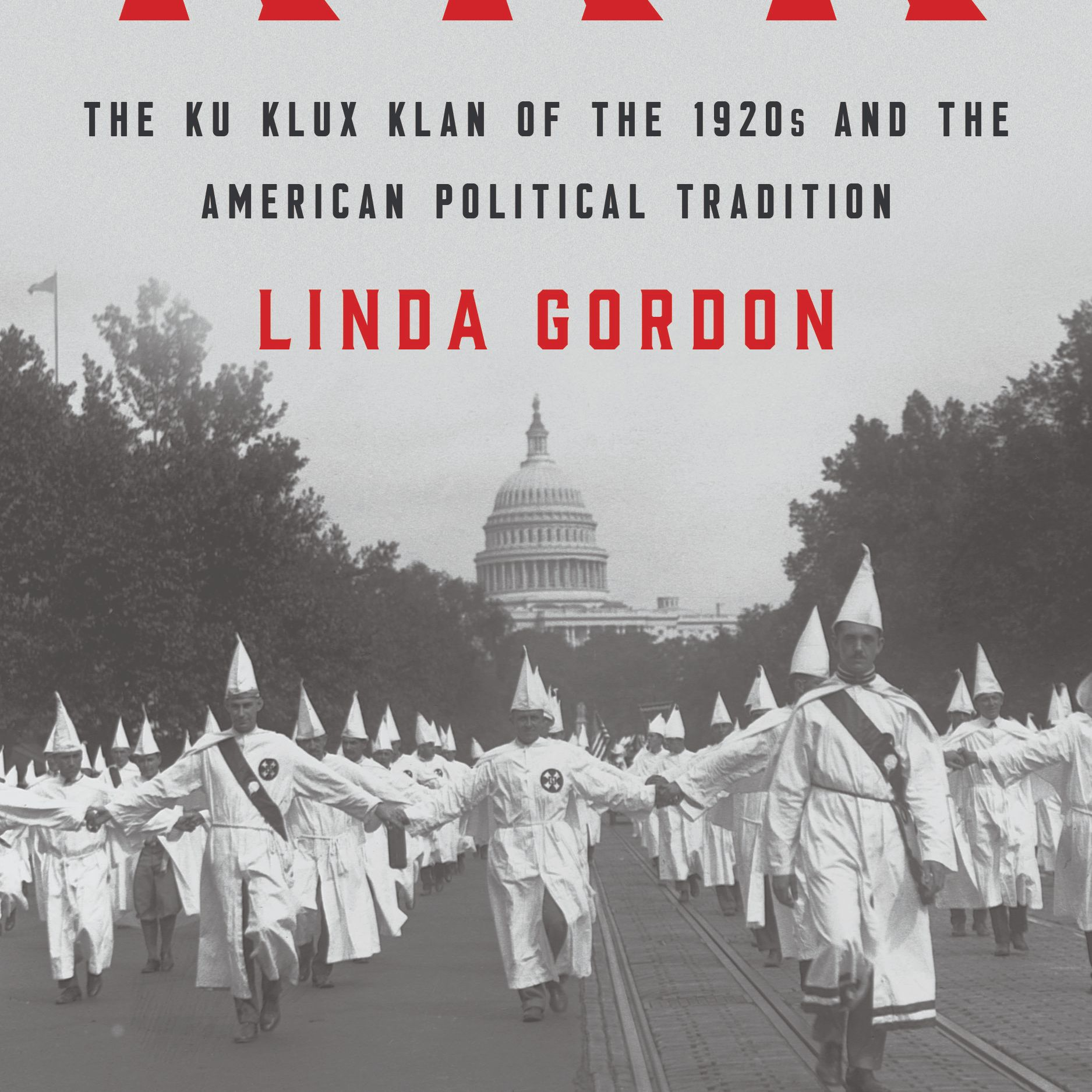 The Second Coming of the KKK | Linda Gordon