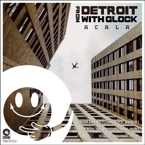 19box Recordings 19BOX153 Acala From Detroit Dan Sonic Remix [19Box