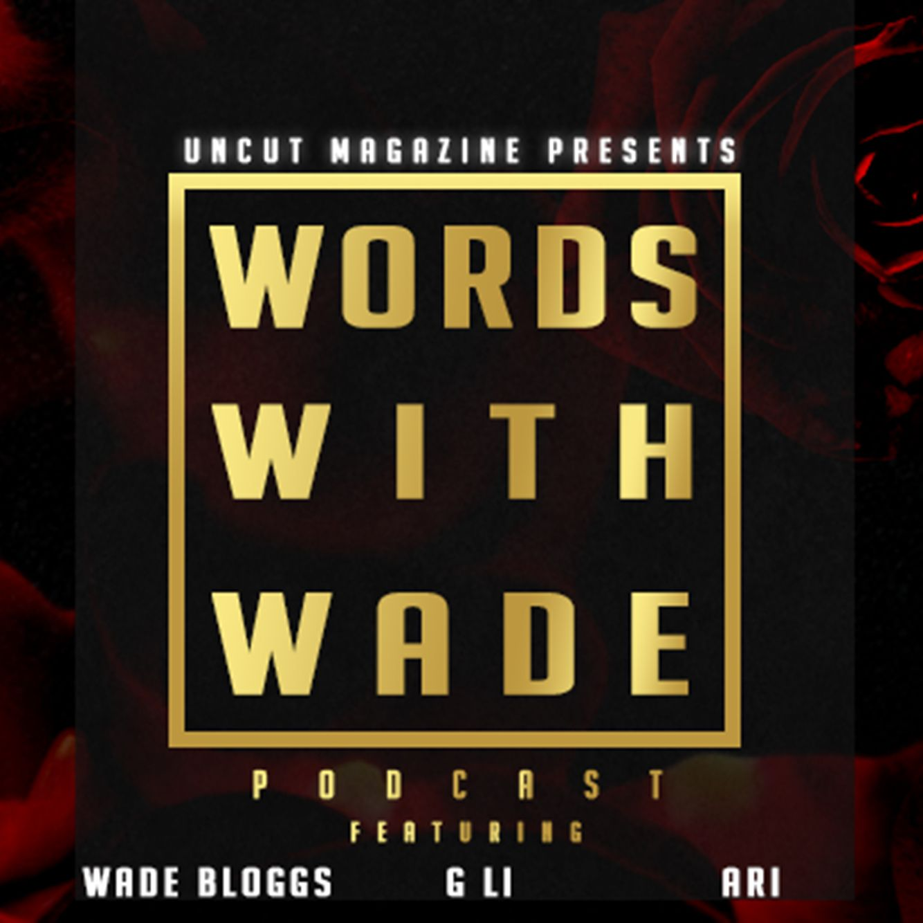 45d9cf5b34b7 WordsWithWade Podcast → Podbay
