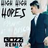Panic At The Disco High Hopes Gozzi Remix Mp3