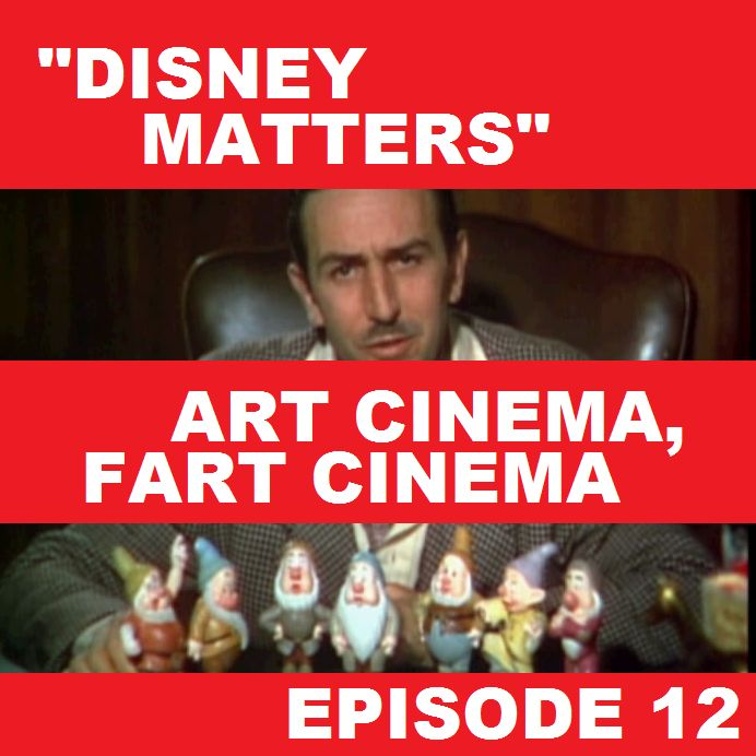 Episode 12 - Disney Matters [Song of the South]