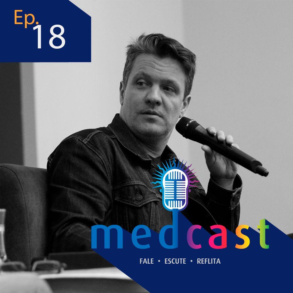 MedCast #18 - Luís Henrique Pellanda