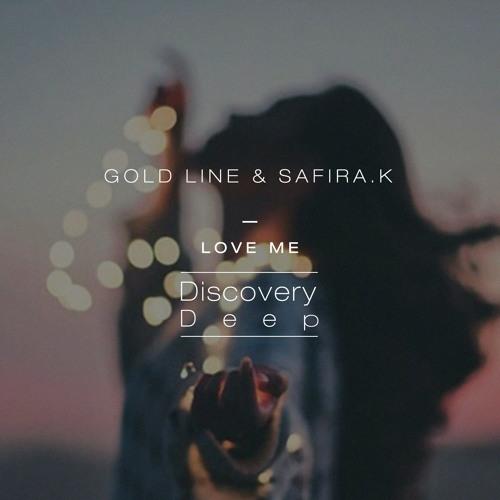 REMIX CONTEST] Gold Line & Safira K - Love Me STEMS