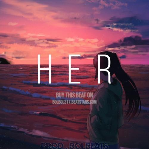 H E R Free Lofi Type Beat Sad Chill Rap Beat 2018 Mp3 Hip