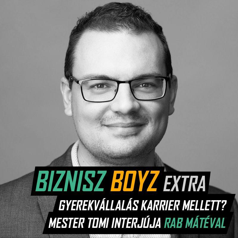 BB Extra 3.: Gyerekvállalás karrier mellett? Csak lazán! - Mester Tomi interjúja Rab Mátéval