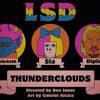 LSD - Thunderclouds feat. Sia, Diplo, Labrinth (Pursu1tist Remix)