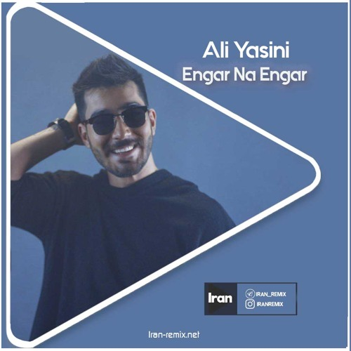 Remix Ali Yasini - Engar Na Engar by Iran Remix