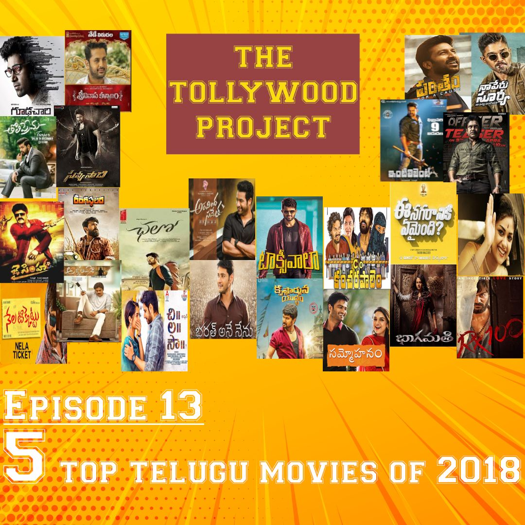 013 - 5 Top Telugu movies of 2018