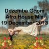 (DJ MT) - Dezemba Gqom Afro House Mix - 19 December 2018