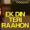 Ek DIn Teri Rahoon Main Remix By Dj Praveen