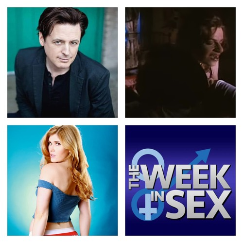 The Week In Sex - S4 E5 John Fugelsang & Natalia Reagan On Movie Sex Scenes, Drama, and a Sleepy Girlfriend