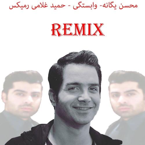 محسن یگانه - رمیکس وابستگی (حمید غلامی رمیکس ) by Hamid Gholami Remix