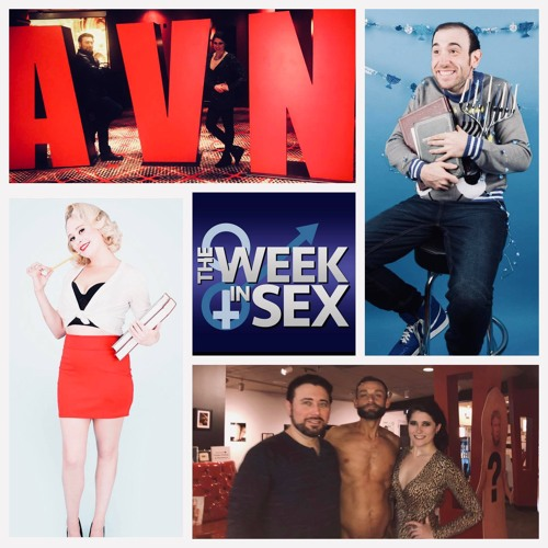The Week In Sex - S4 E8 TWIS DOES THE AVN AWARDS! PUPPETRY OF THE PENIS, STORMY DANIELS AT OUR PARTY, AND MORE!