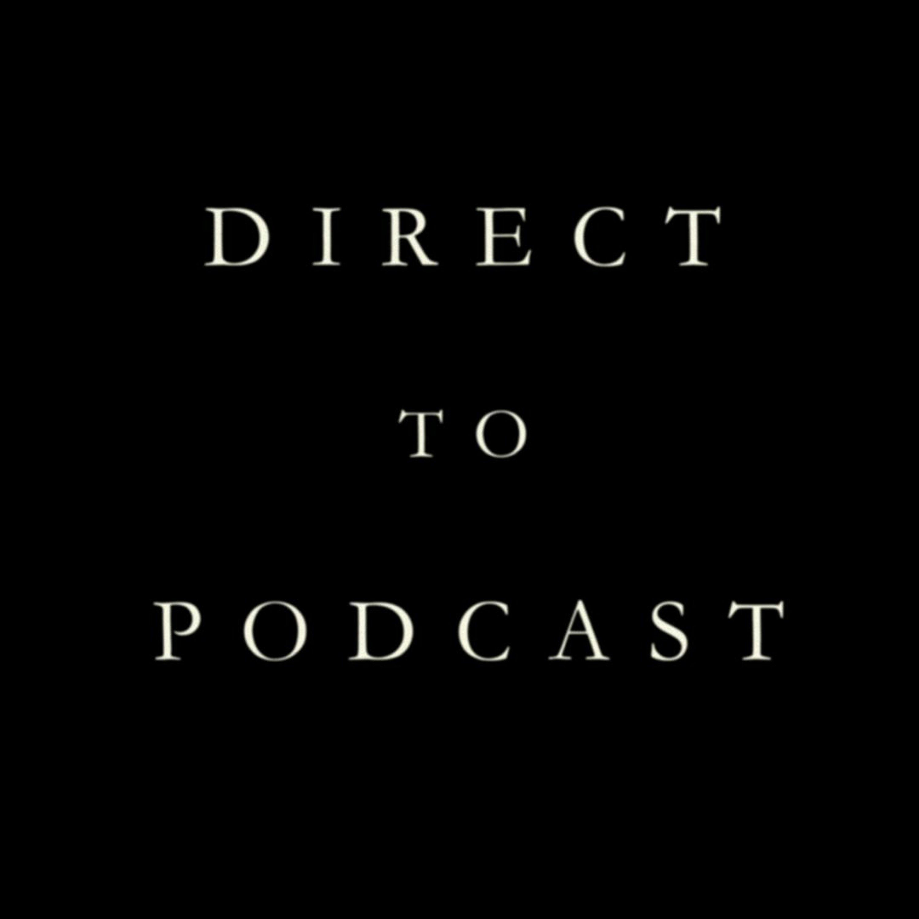 Direct to Podcast