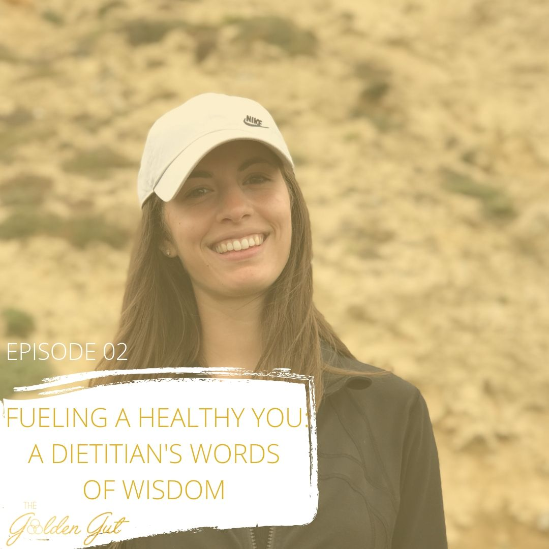 02: Fueling a Healthy You: A Dietitian's Words of Wisdom
