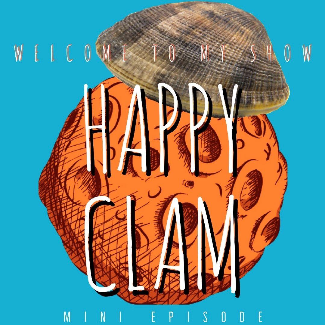 37 - Happy Clam, One!