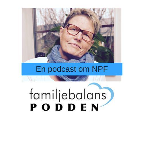 Familjebalanspodden - en podcast om NPF