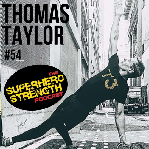 Ep 53: Thomas Taylor Returns! [Trainer of the cast of 'Arrow']