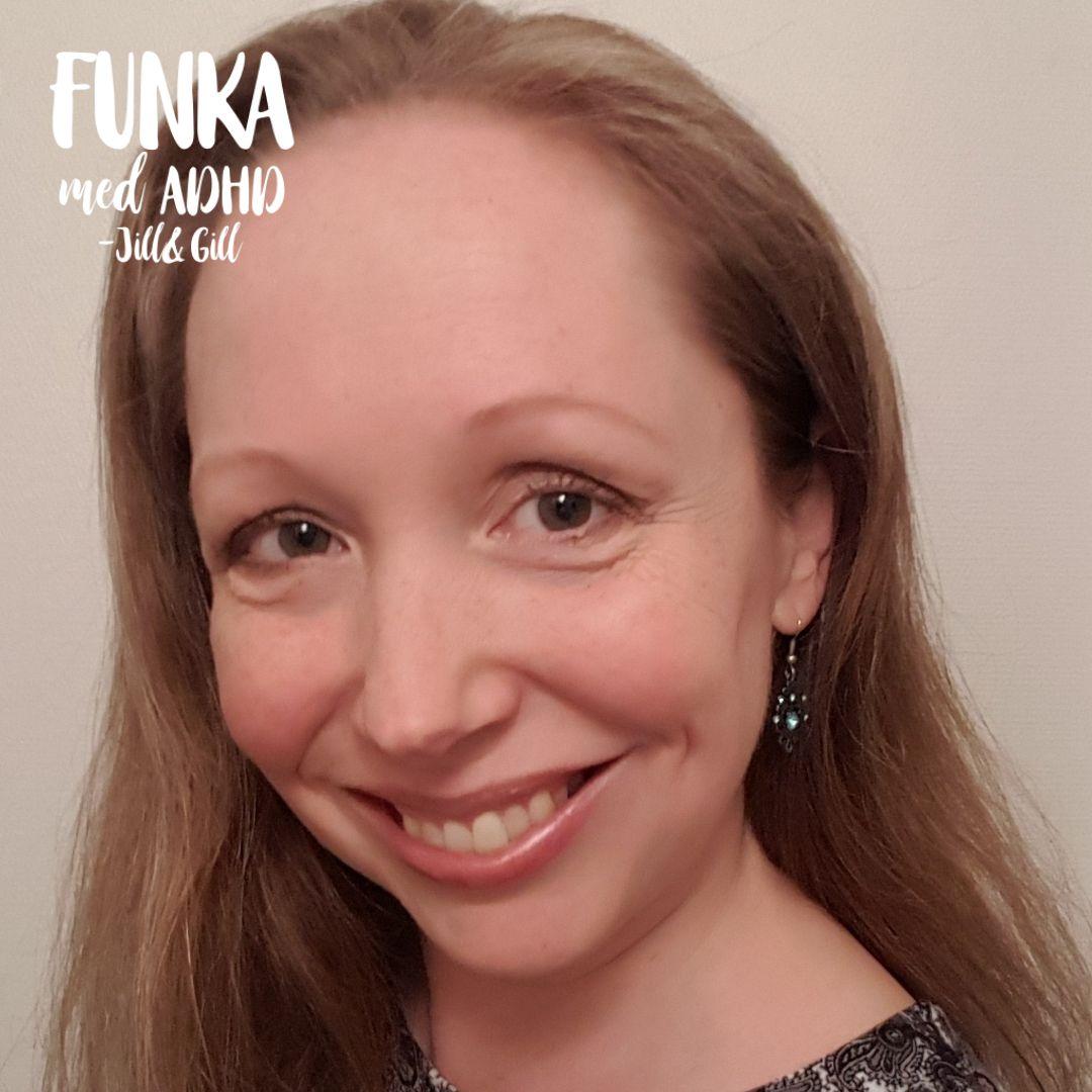 Funka med adhd-Jill&Gill
