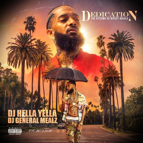DJ Hella Yella (58498) - Listen: Nipsey Hussle Docu-mixtape