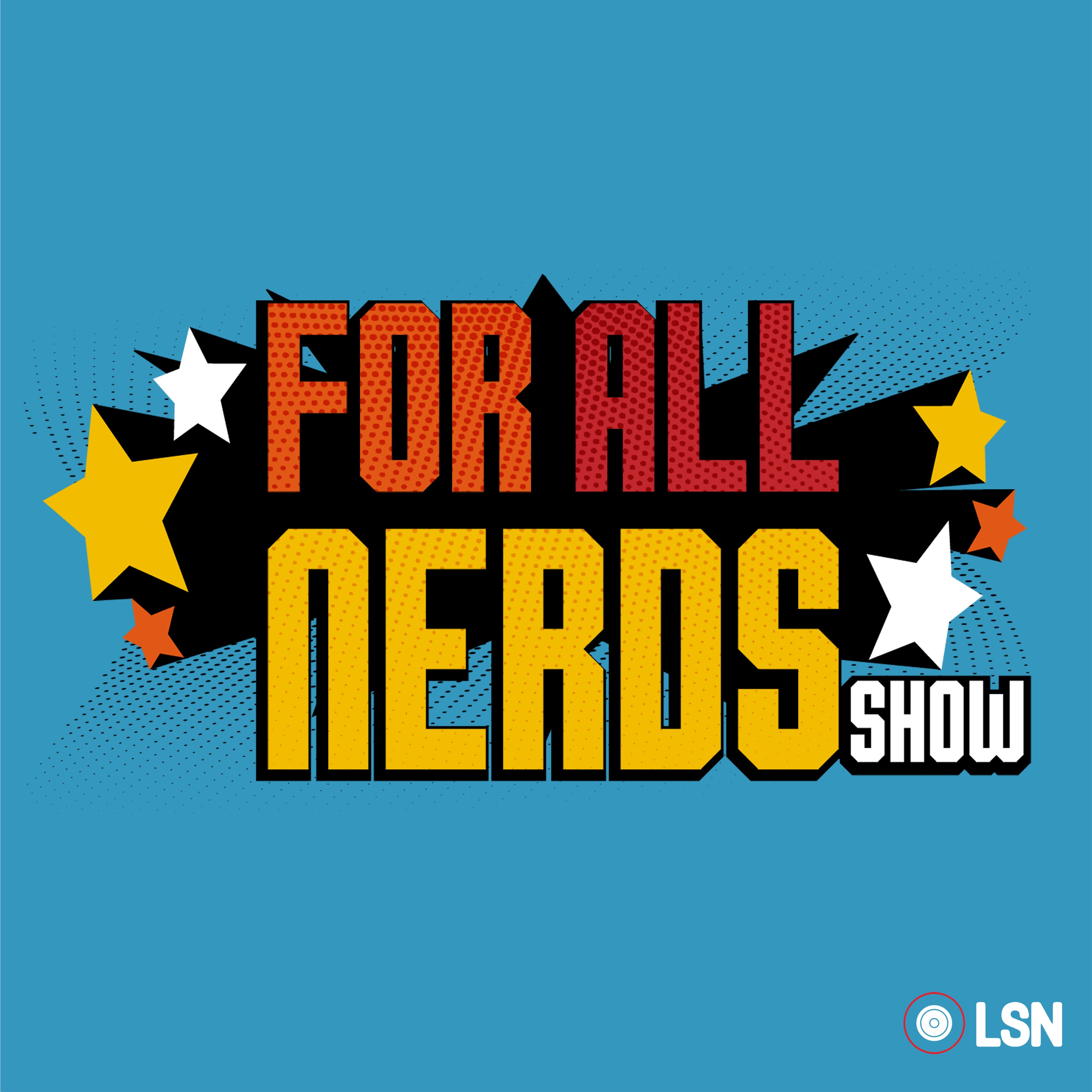 For All Nerds Show | Podbay