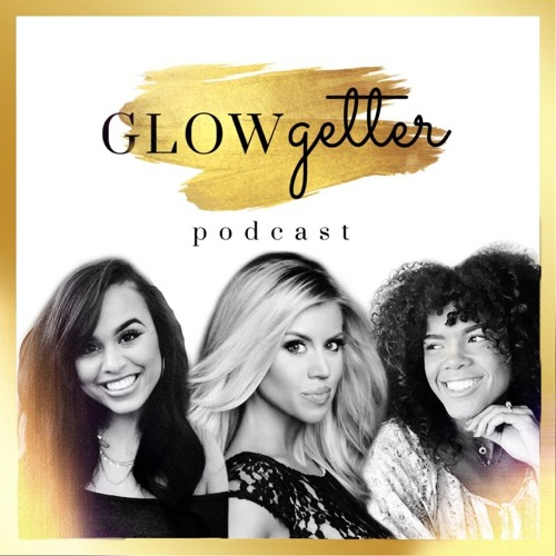 Glow Getter Podcast
