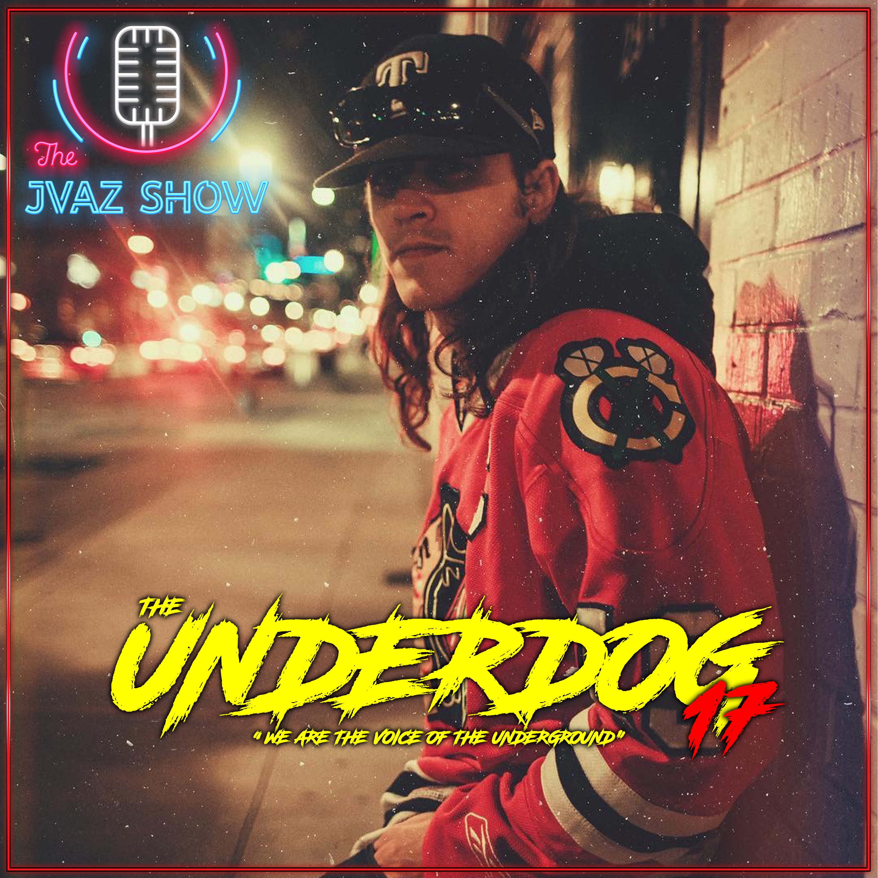 Underdog Episode #17 by The JVaz Show: Music & Entertainment