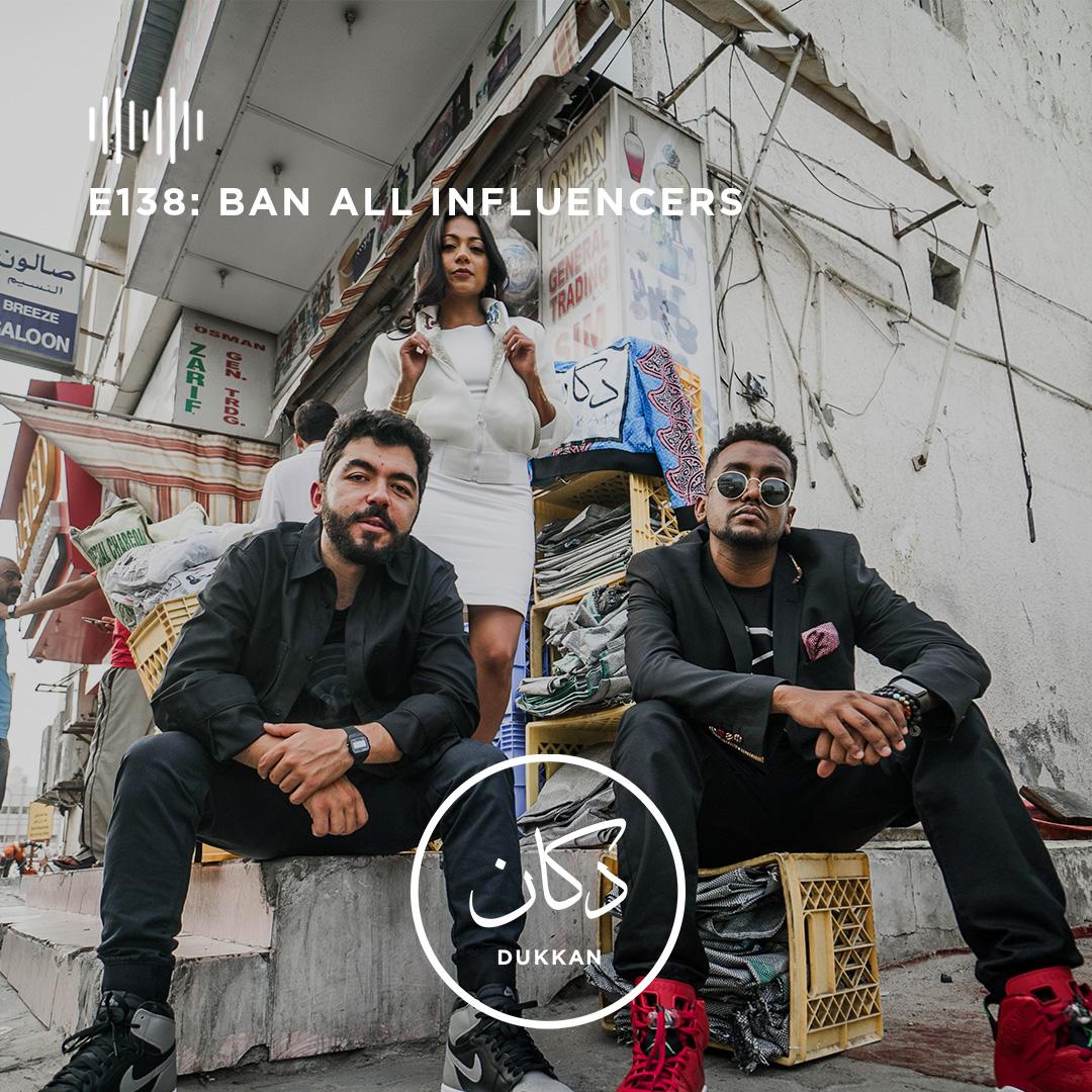 E138: Ban All Influencers