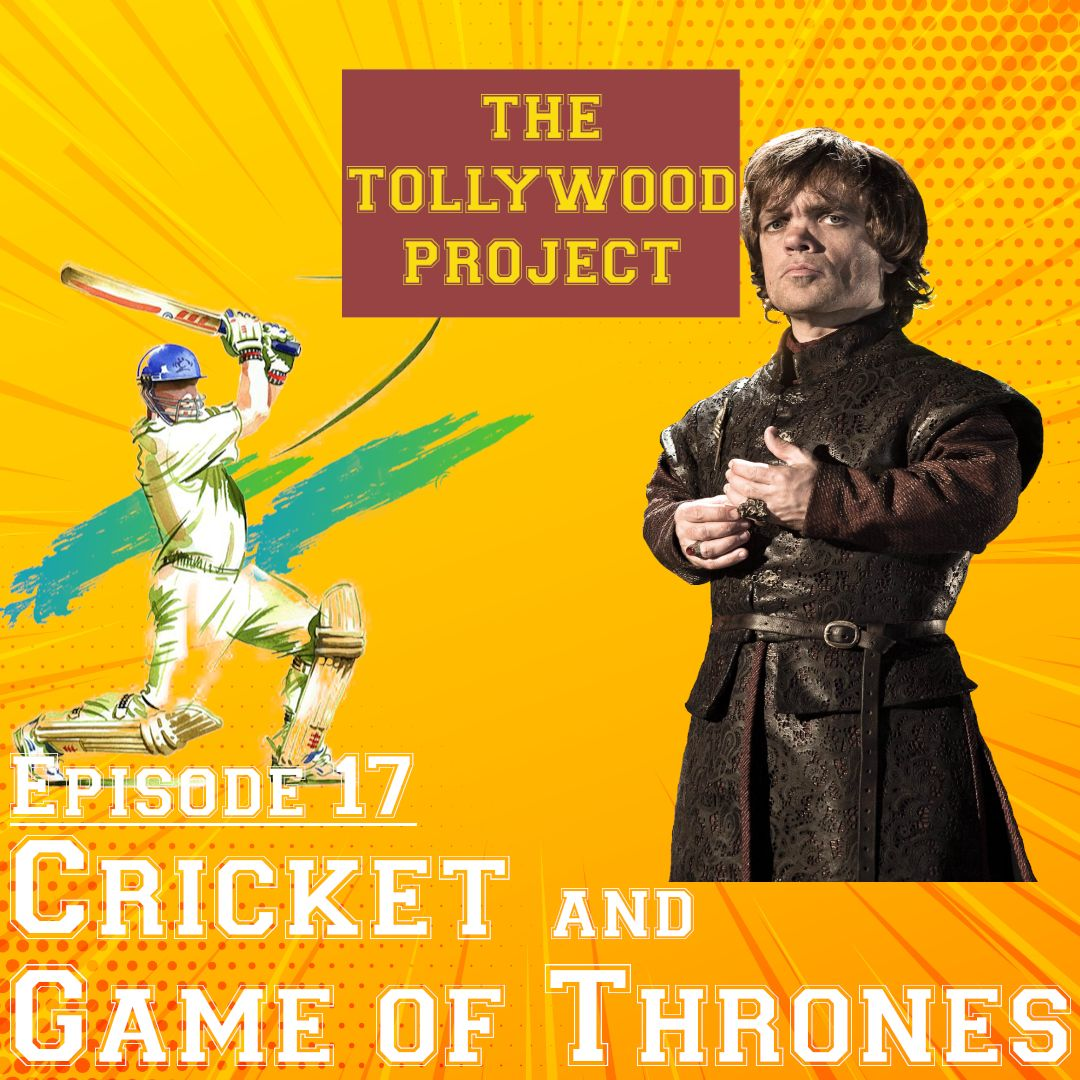 017 - Cricket and Game of Thrones
