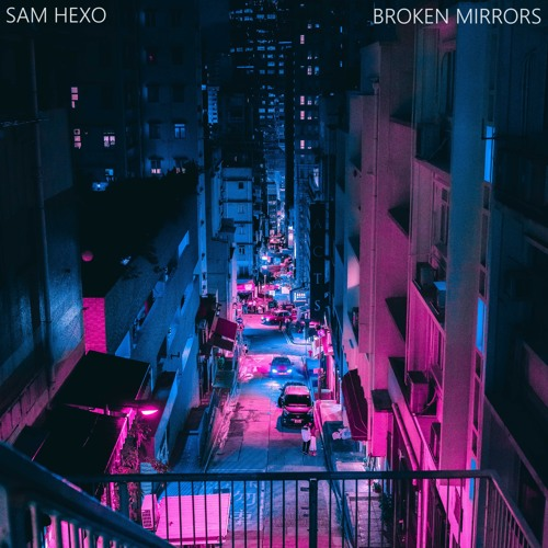 Broken Mirrors by Sam Hexo