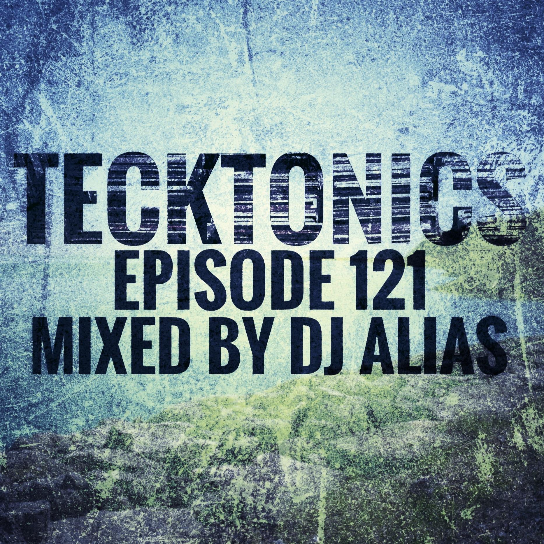 121A Tecktonics May 12th 2019 (Trance & Progressive House)