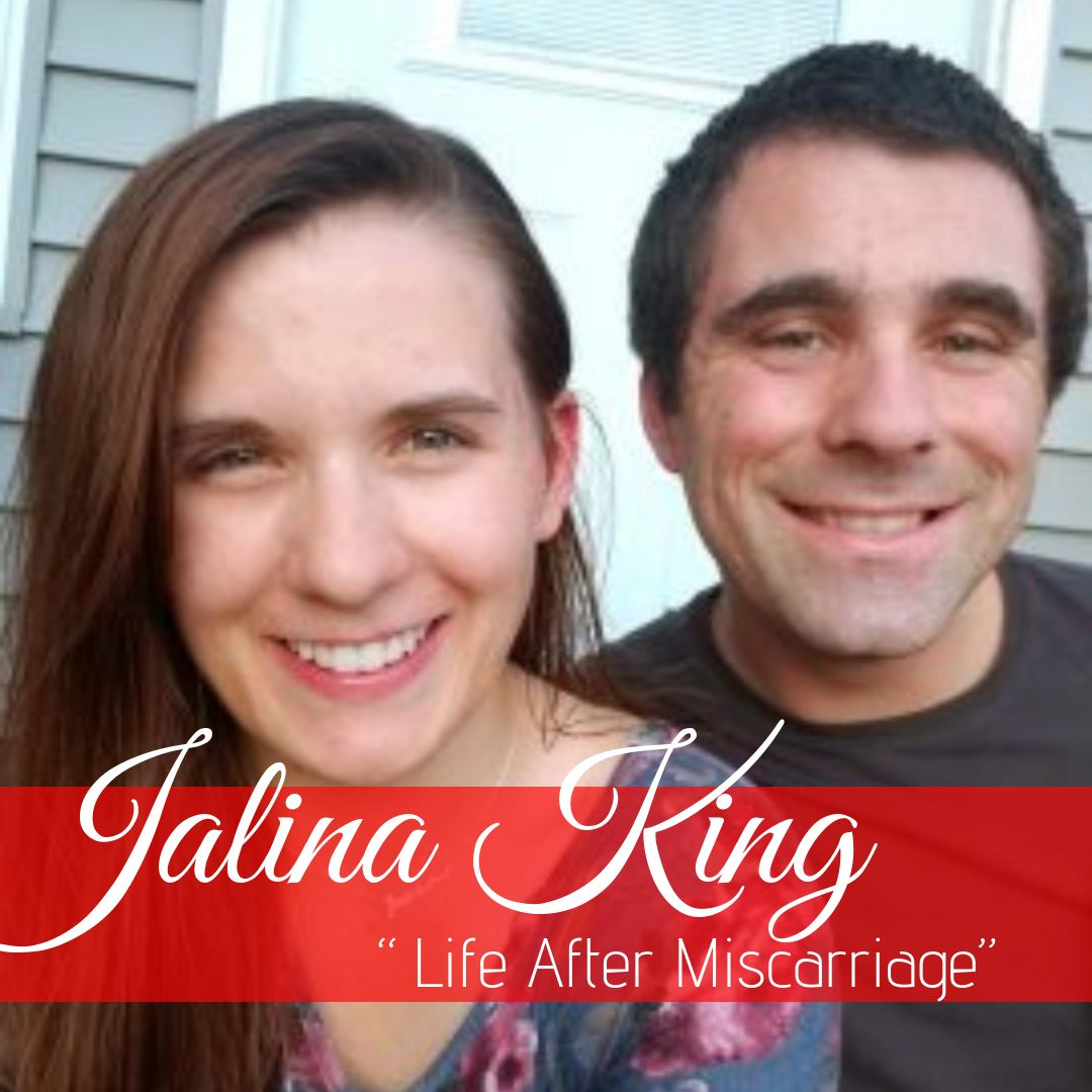 JALINA KING - Marriage after Miscarriage