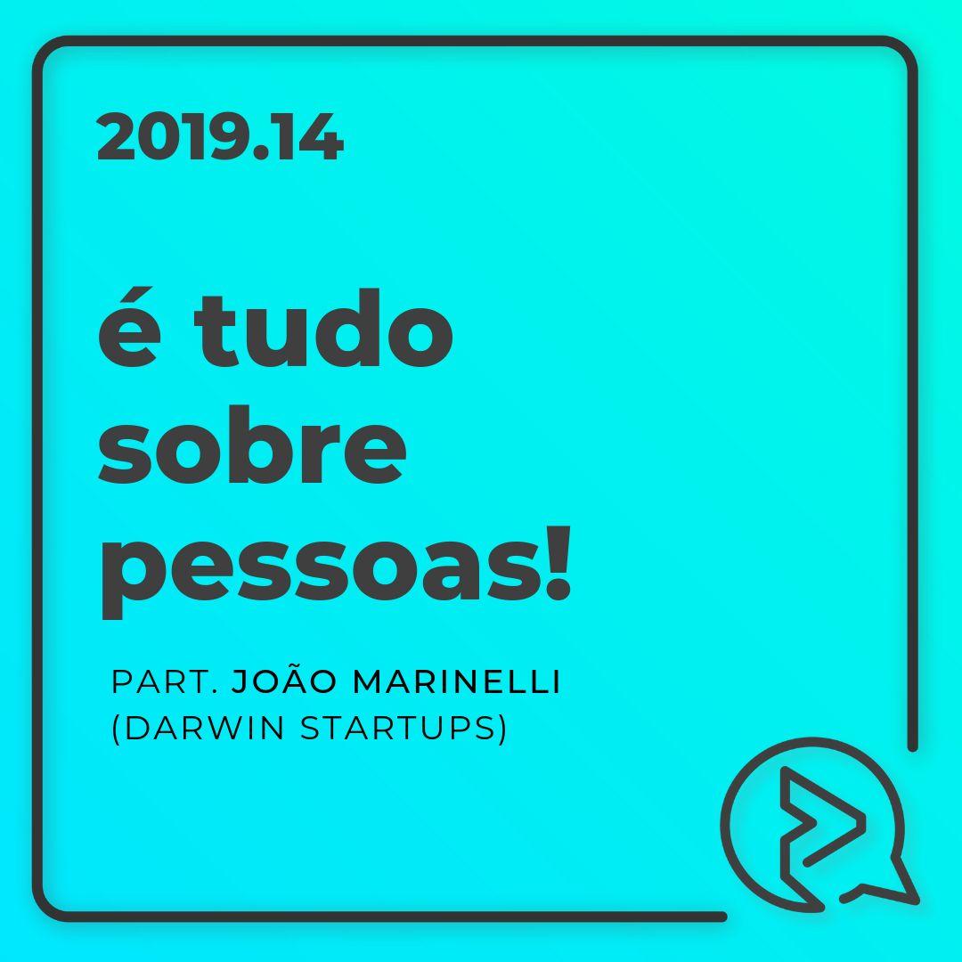 É Tudo Sobre Pessoas! Part. João Marinelli