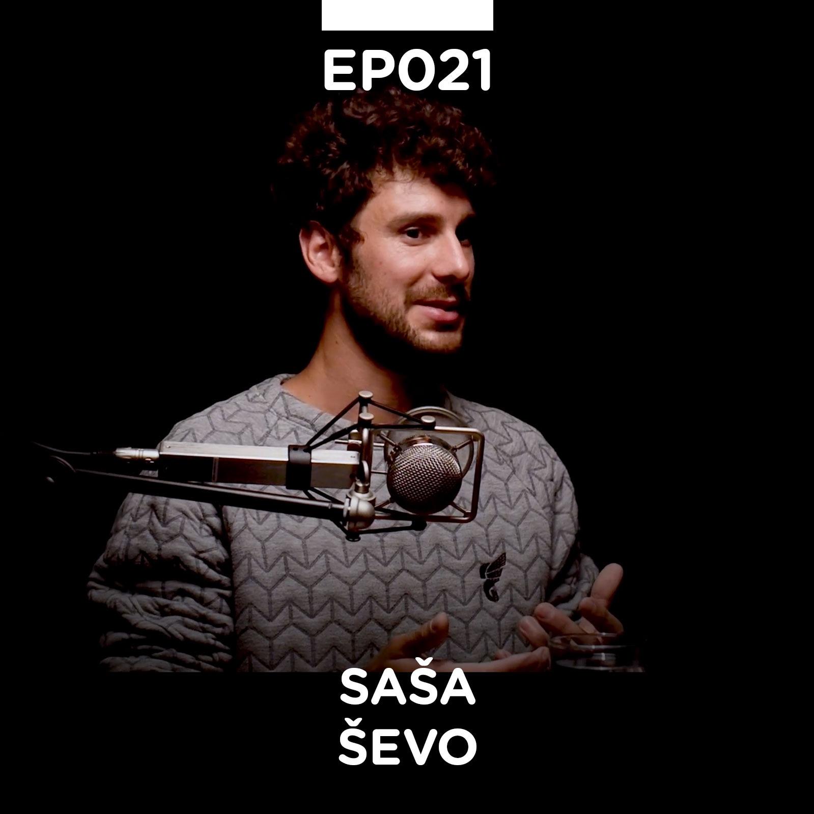 EP 021: Saša Ševo - Pojačalo podcast