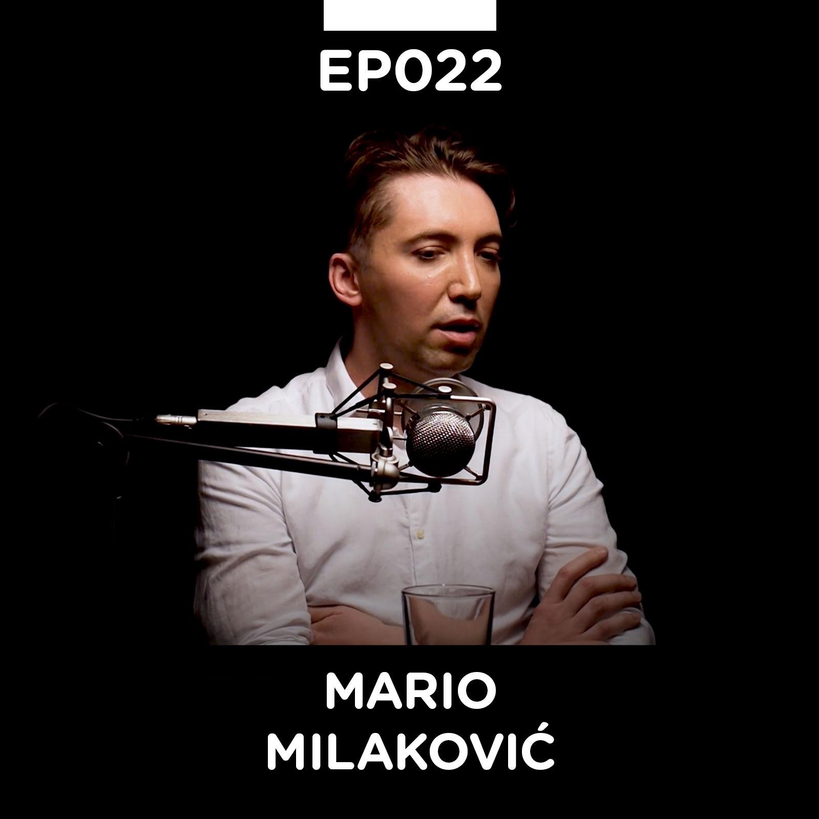 EP 022: Mario Milaković - Pojačalo podcast