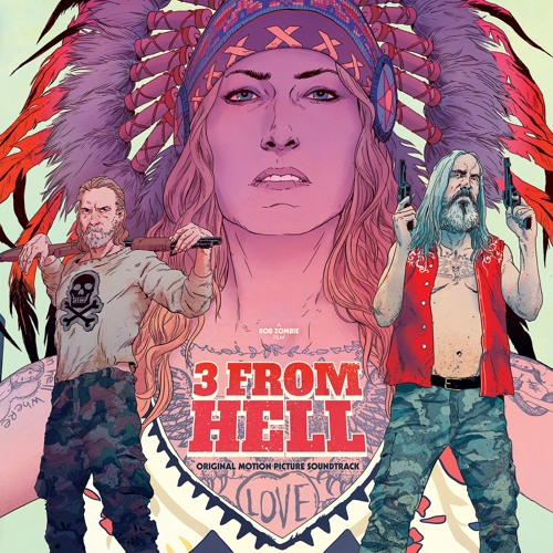 Monte Montana - ROB ZOMBIE'S '3 FROM HELL': HEAR 3 CHILLING NEW SONGS FROM MOVIE SOUNDTRACK