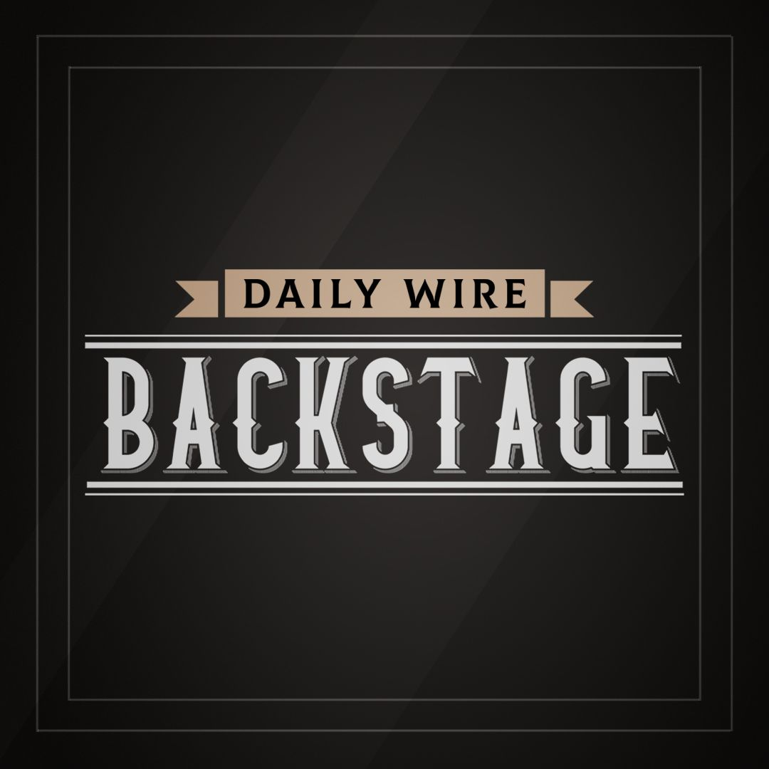 Daily Wire Backstage: Censor This!!!