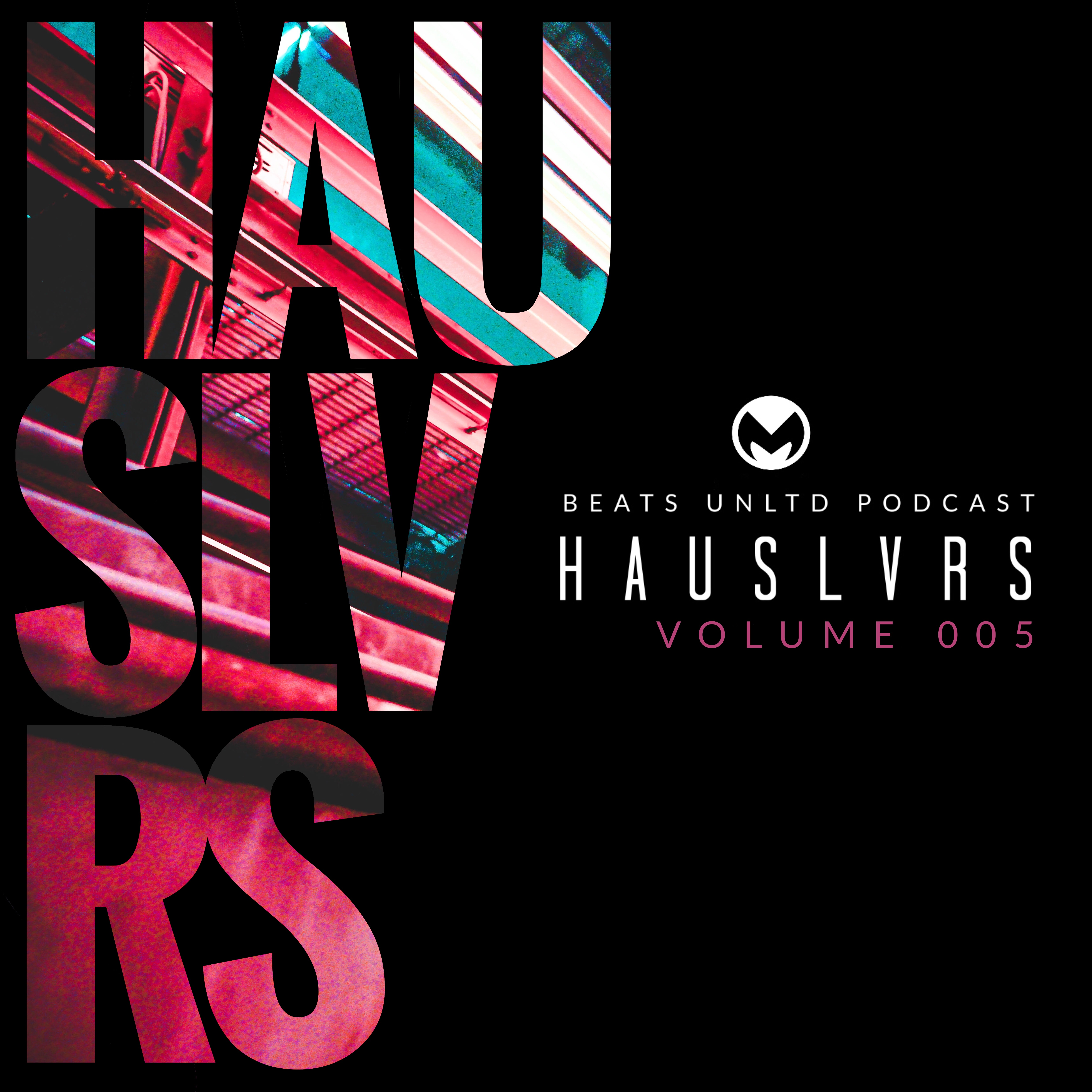 240 HausLvrs Volume 005