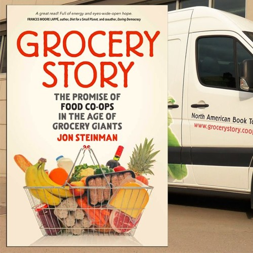 Sustainability Now!   Jon Steinman   Grocery Story   June 24, 2019